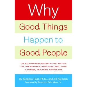 Why_good_things_good_people